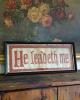 He Leadeth Me - Antique Motto Sampler